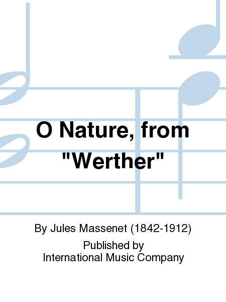 O Nature, from