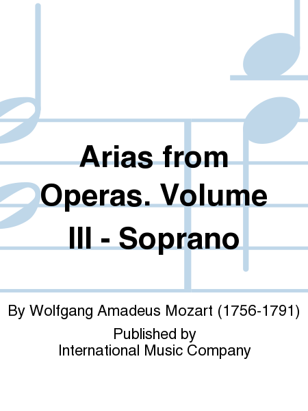 Arias from Operas. Volume III - Soprano