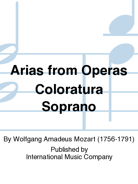 Arias from Operas Coloratura Soprano