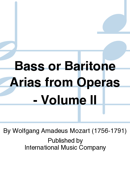 Bass or Baritone Arias from Operas - Volume II
