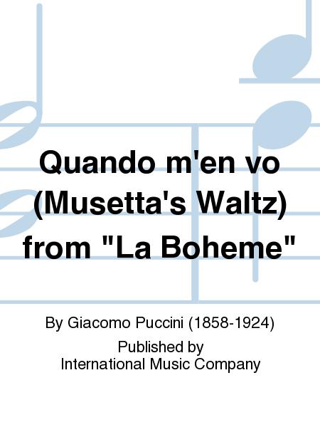 Quando m'en vo (Musetta's Waltz) from
