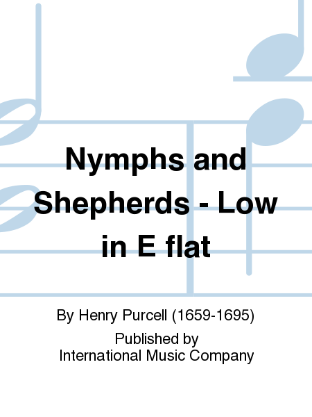 Nymphs and Shepherds - Low in E flat