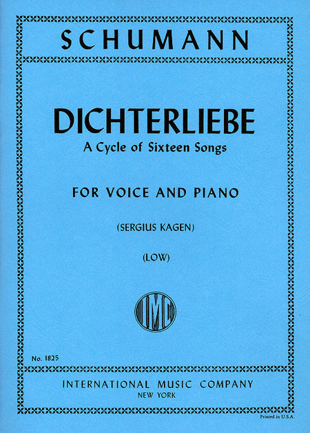 Dichterliebe, Opus 48. A Cycle of 16 Songs -- Low