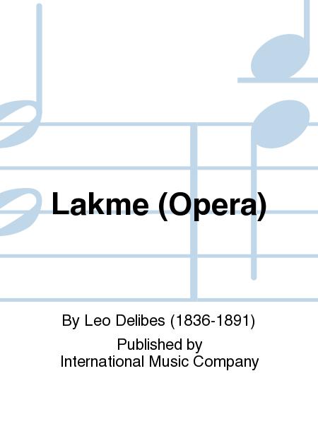 Lakme (Opera)
