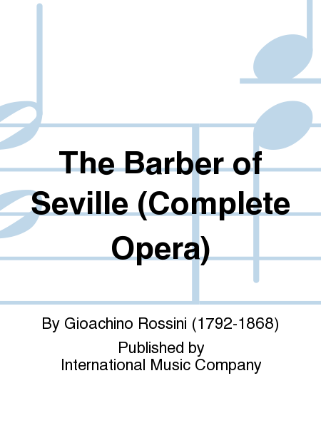 The Barber of Seville (Complete Opera)