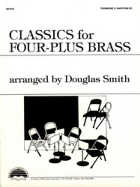 Classics for Four-Plus Brass - Trombone 2/Baritone BC