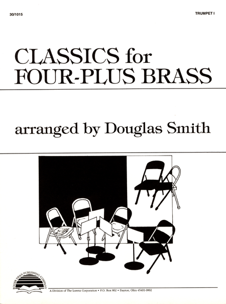 Classics for Four-Plus Brass - Trumpet I