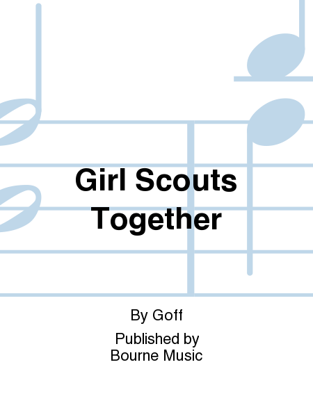 Girl Scouts Together