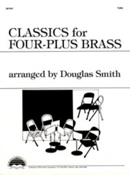 Classics for Four-Plus Brass - Tuba