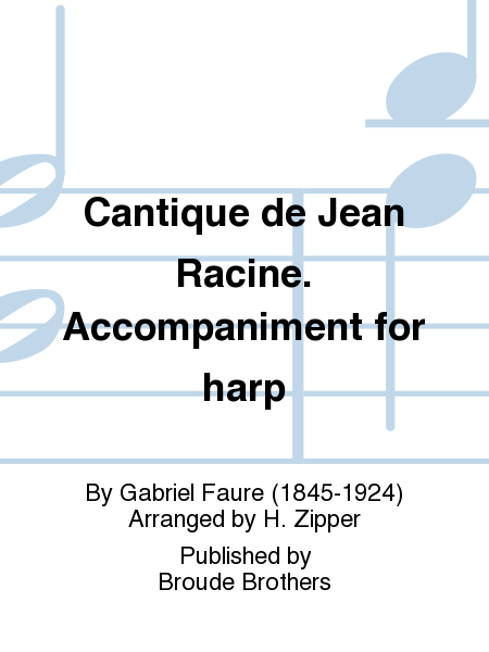 Cantique de Jean Racine. Accompaniment for harp