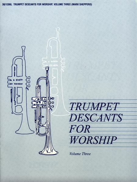 Trumpet Descants for Worship III