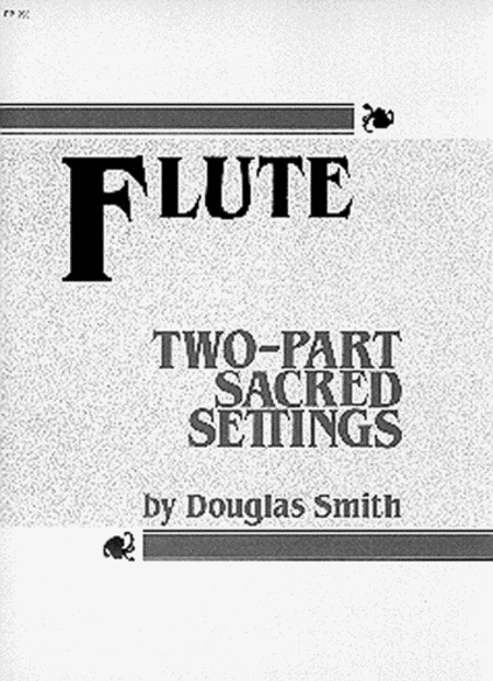 2-part Sacred Settings for Flute