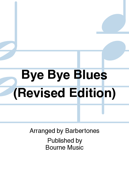 Bye Bye Blues (Revised Edition)