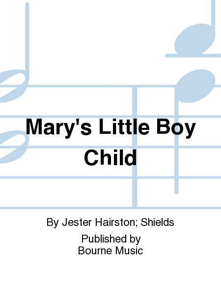 Mary's Little Boy Child