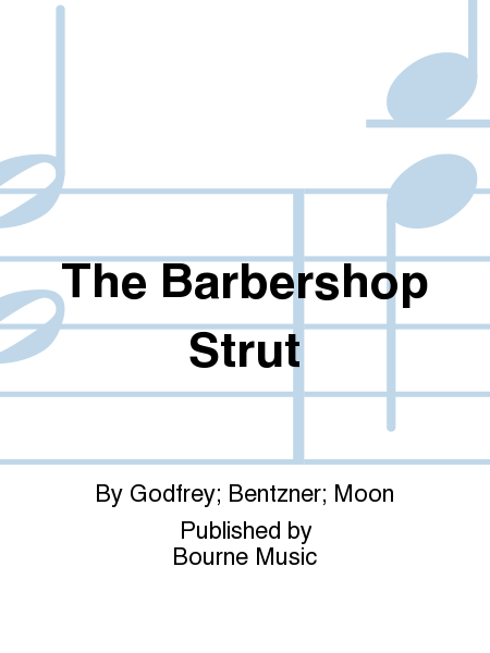 The Barbershop Strut