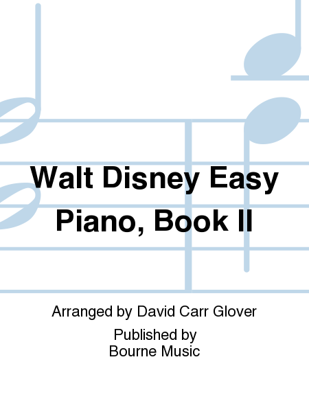 Walt Disney Easy Piano, Book II