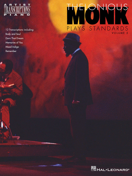 Thelonious Monk Plays Standards - Volume 2