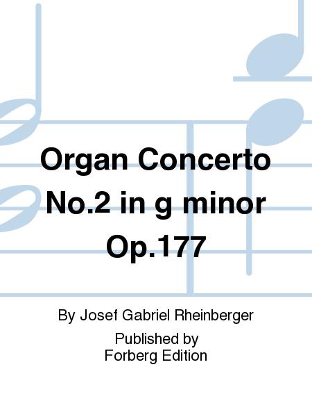 Organ Concerto No. 2 in G minor Op. 177