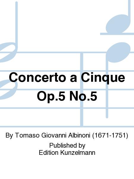 Concerto a Cinque Op. 5 No. 5