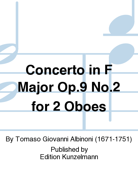 Concerto in F Major Op. 9 No. 2 for 2 Oboes