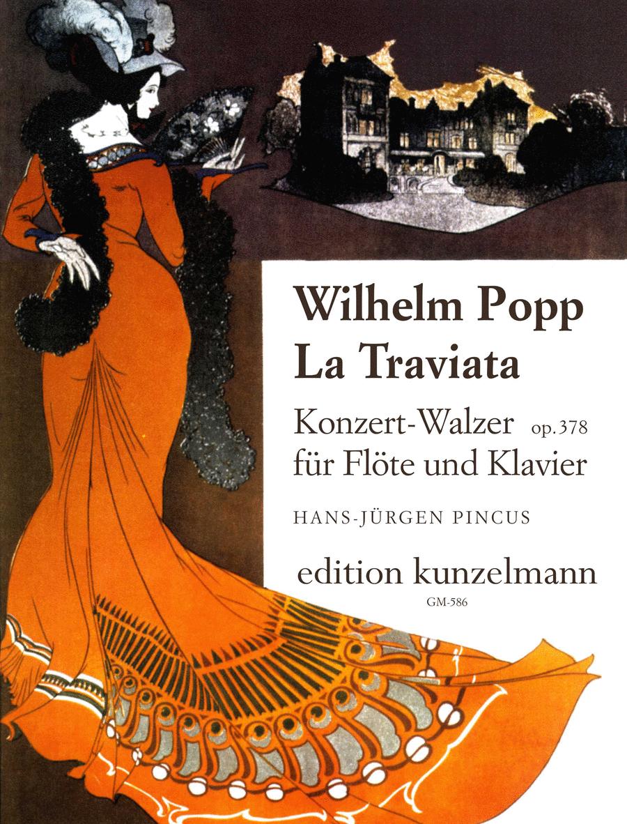 La Traviata Concert Waltz Op. 378