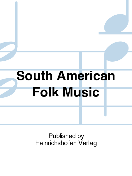 South American Folk Music