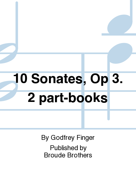 10 Sonates, Op 3. 2 part-books