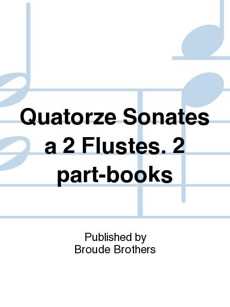 Quatorze Sonates a 2 Flustes. 2 part-books
