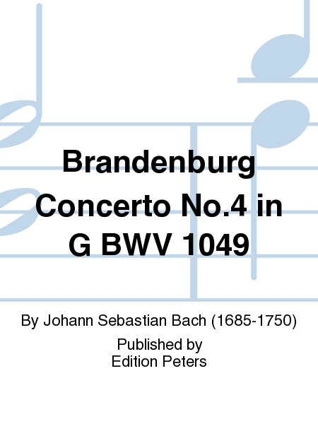 Brandenburg Concerto No. 4 in G BWV 1049