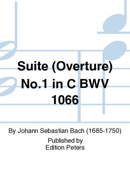 Suite (Overture) No. 1 in C BWV 1066