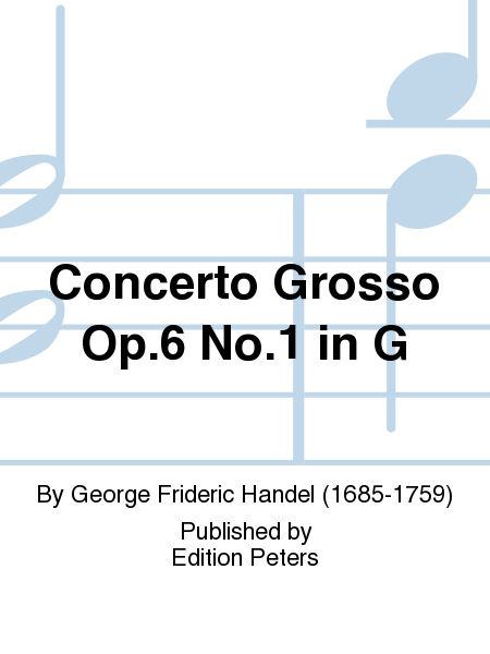 Concerto Grosso Op.6 No.1 in G