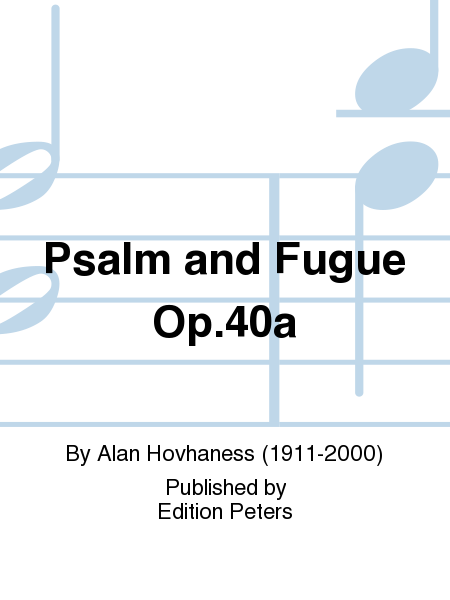 Psalm and Fugue Op. 40a