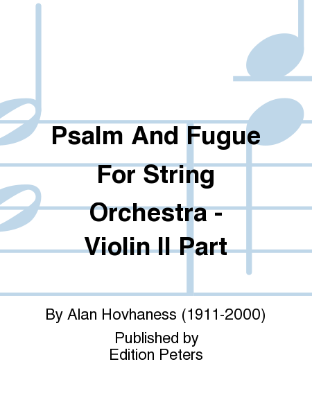 Psalm And Fugue For String Orchestra - Violin II Part