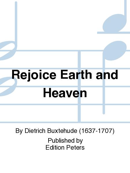 Rejoice Earth and Heaven