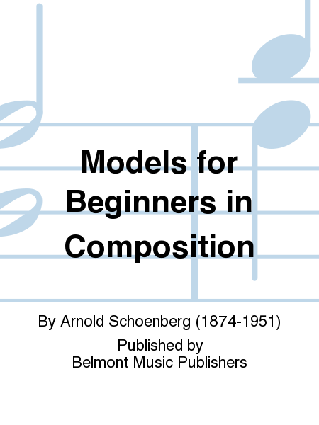 Models for Beginners in Composition