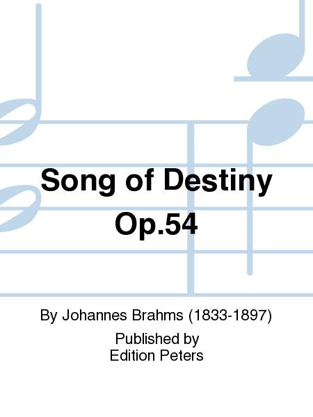 Song of Destiny (Schicksalslied) Op. 54