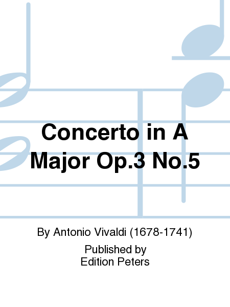 Concerto in A Major Op.3 No.5