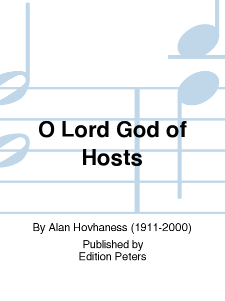 O Lord God of Hosts