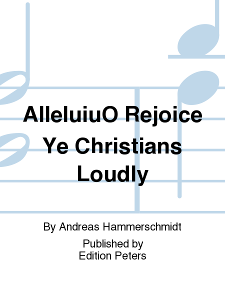 AlleluiuO Rejoice Ye Christians Loudly