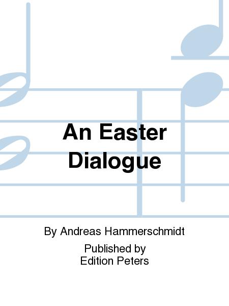 An Easter Dialogue