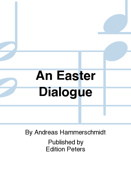 An Easter Dialogue