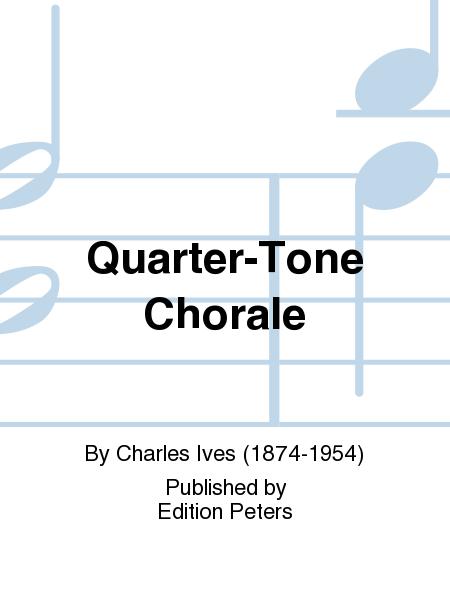 Quarter-Tone Chorale