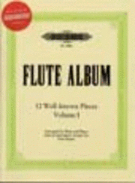 Flute Album: 12 Well-known Pieces in 2 volumes - Volume 1