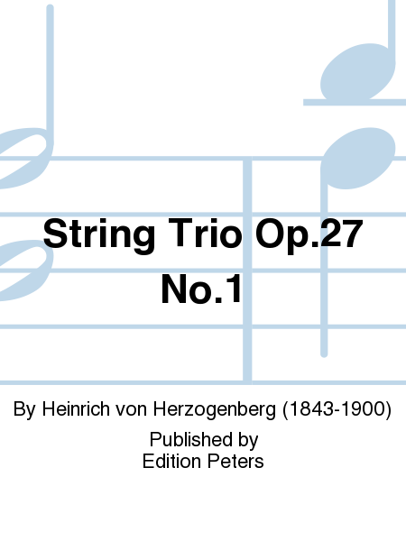 String Trio Op. 27 No. 1