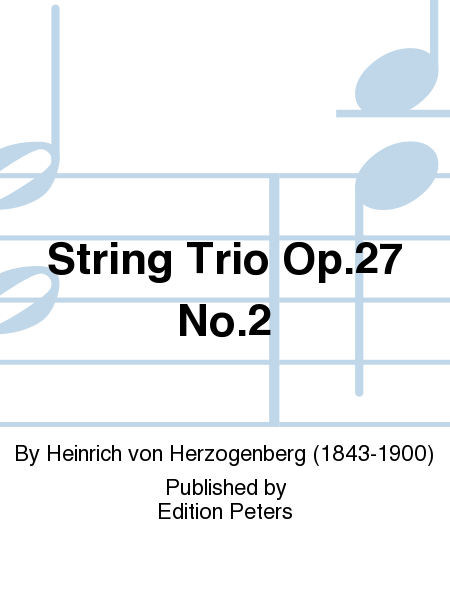String Trio Op. 27 No. 2