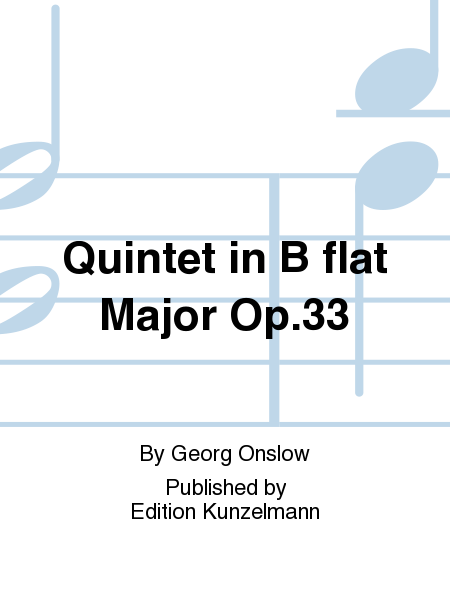 Quintet in B flat Major Op. 33