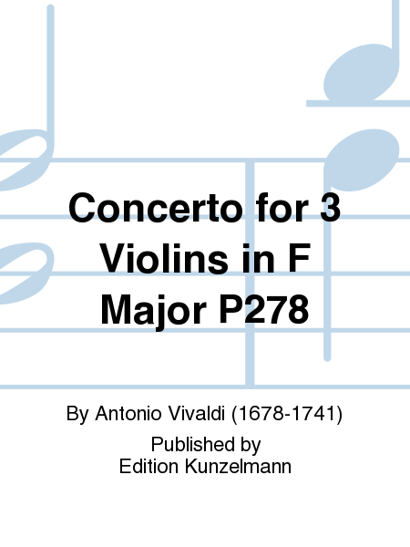 Concerto for 3 Violins in F Major P278
