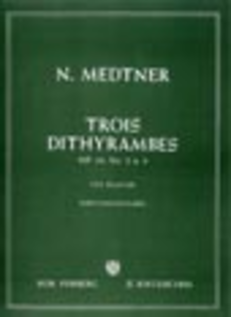 Trois Dithyrambes Op. 10 Nos. 2 & 3