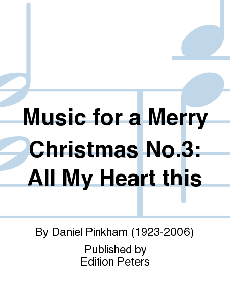 Music for a Merry Christmas No.3: All My Heart this
