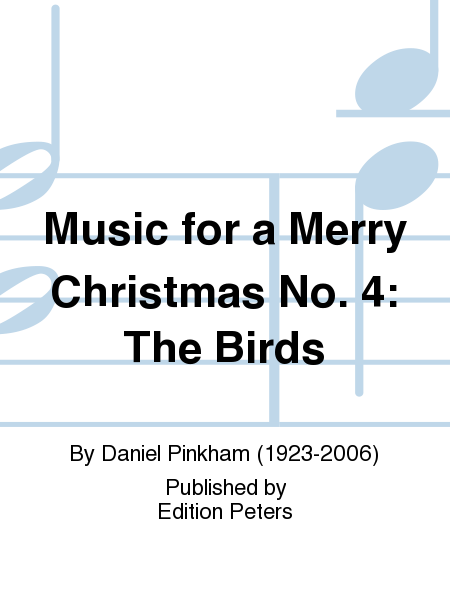 Music for a Merry Christmas No. 4: The Birds